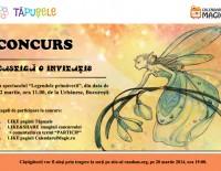 """CONCURS – Caştigă o invitaţie la spectacolul """"Legendele primăverii"""", organizat de Tăpuşele"""