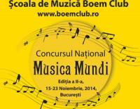 """Au inceput inscrierile la Concursul National Boem Club """"Musica Mundi"""",   15-23 Noiembrie 2014, editia a II-a!"""