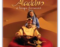 """""""Aladdin și lampa fermecată"""", la Teatru la Cinema, Sun Plaza, Bucuresti"""