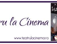 """""""ÎNTÂMPLARE DIN PĂDURE"""" la  Teatru la Cinema, Afi Palace Cotroceni, Bucuresti"""