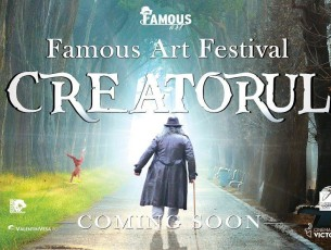 Famous Art Festival – Creatorul – se amână