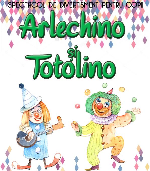 Arlechino si Totolino